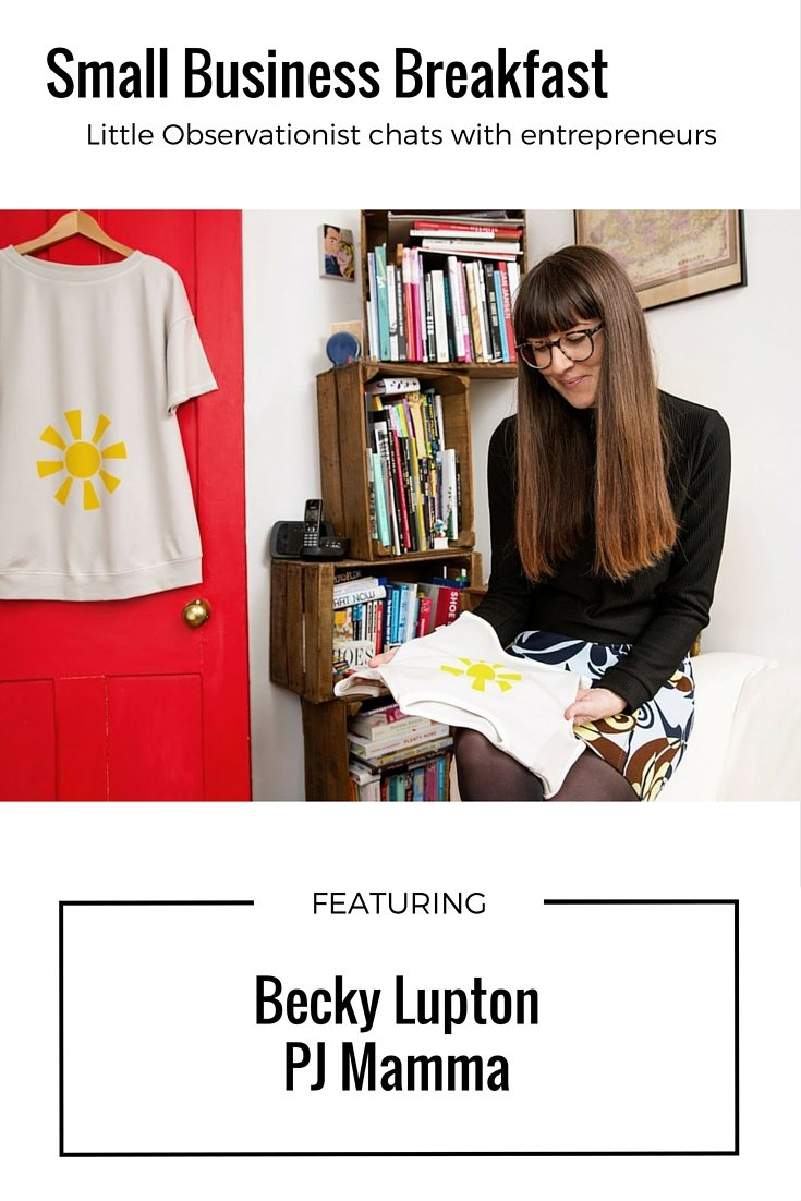 Small Business Breakfast with Becky Lupton, PJ Mamma, Little Observationist2 pinterest